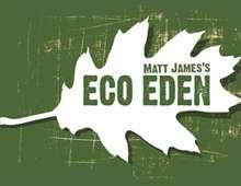 Matt James's Eco Eden